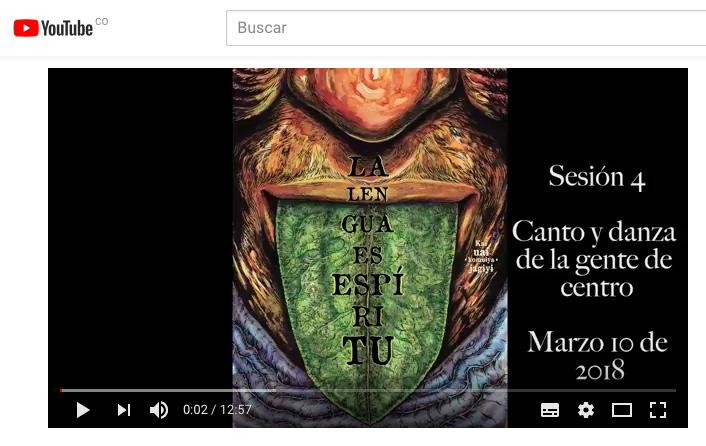 CANTO Y DANZA DE LA GENTE DE CENTRO – LA LENGUA ES ESPIRITU